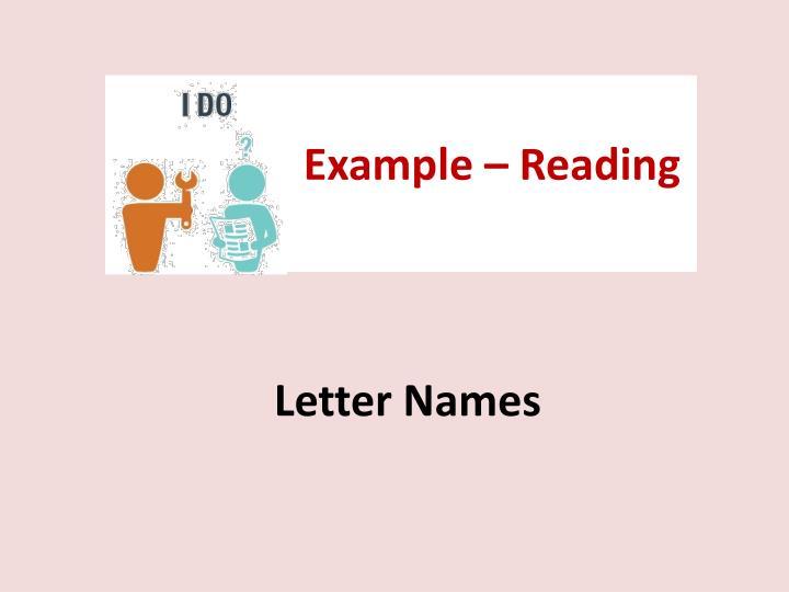 Example – Reading