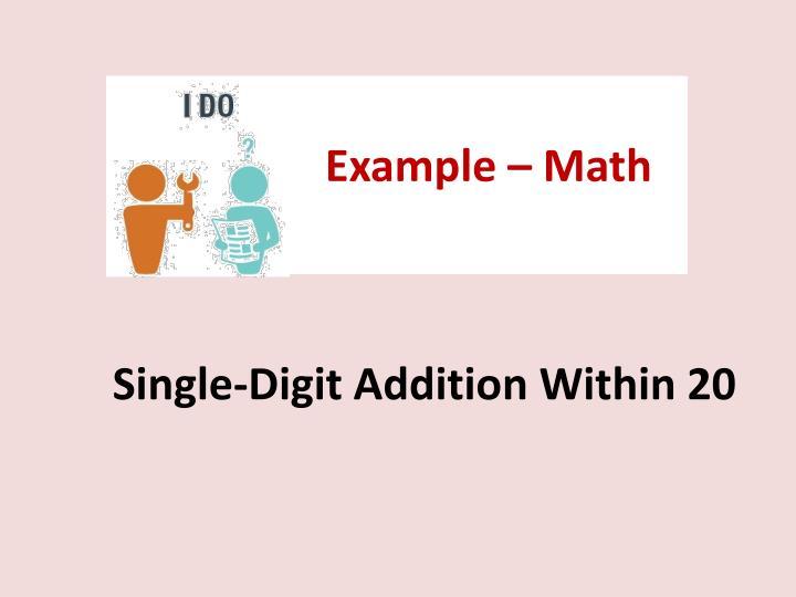 Example – Math