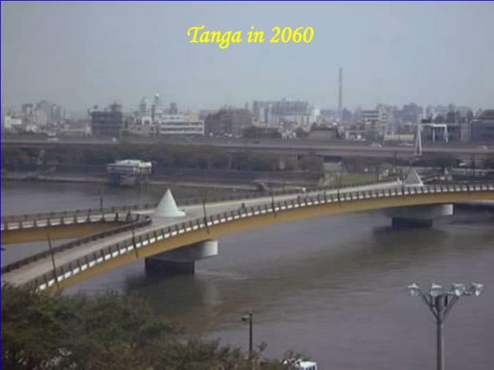Tanga in 2060