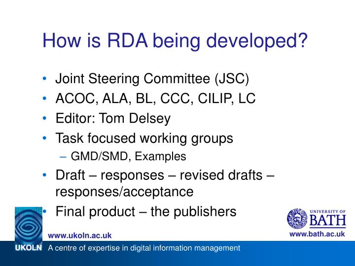 How is RDA being developed?