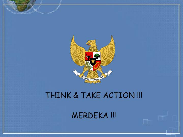 THINK & TAKE ACTION !!!