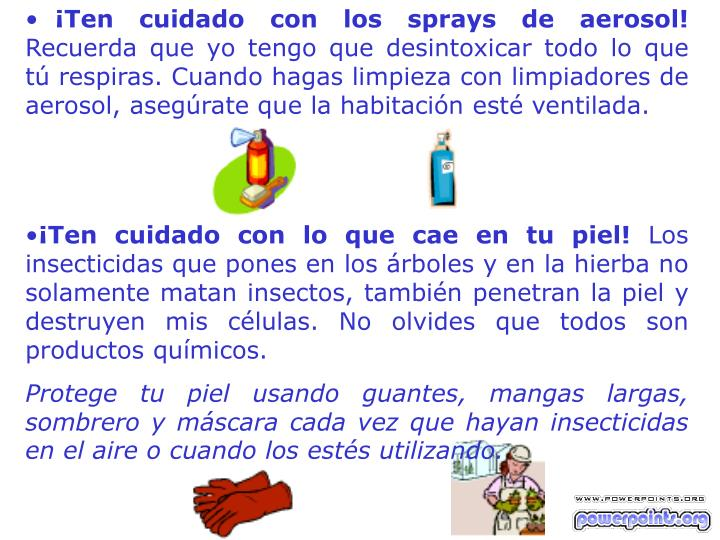 ¡Ten cuidado con los sprays de aerosol!