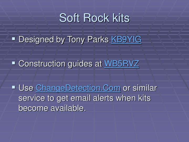 Soft Rock kits