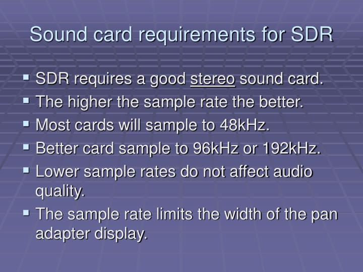 Sound card requirements for SDR