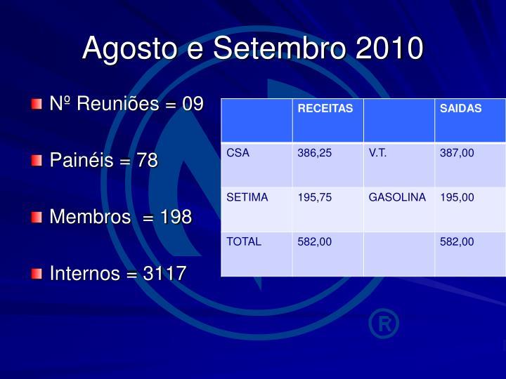 Agosto e Setembro 2010