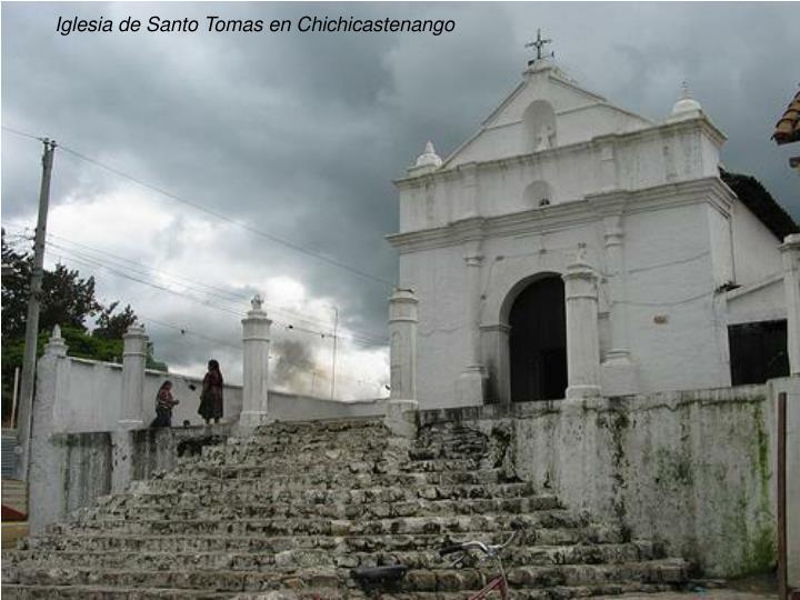 Iglesia de Santo Tomas en Chichicastenango