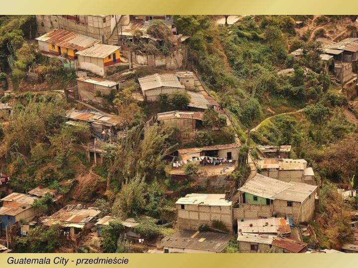 Guatemala City - przedmieście