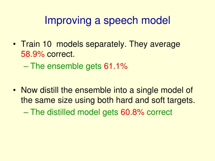 Improving a speech model