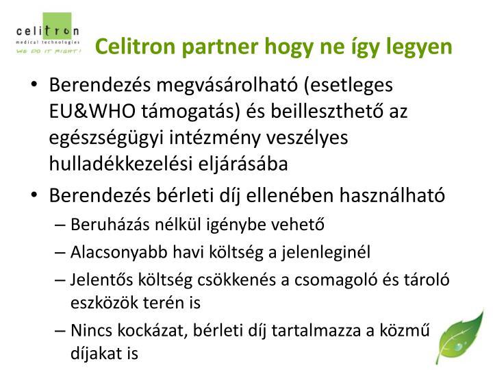 Celitron partner hogy ne így legyen