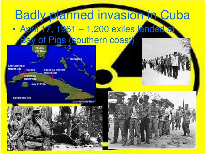 Badly planned invasion in Cuba
