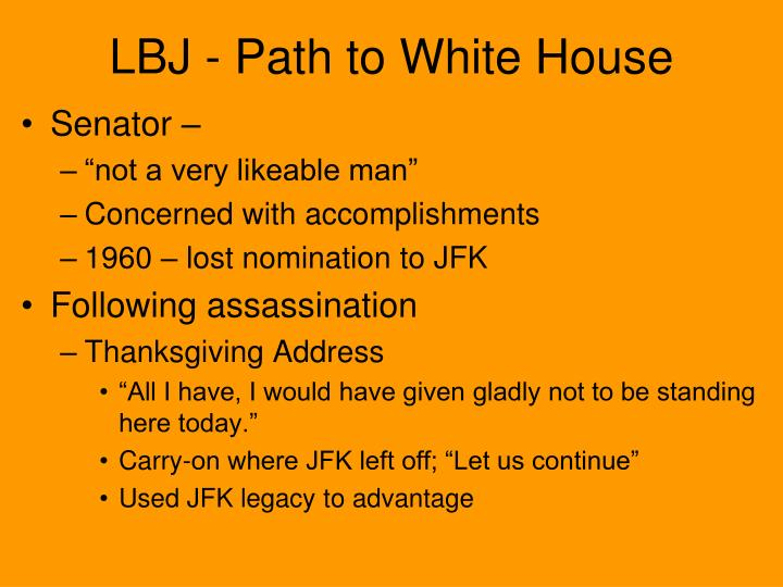 LBJ - Path to White House