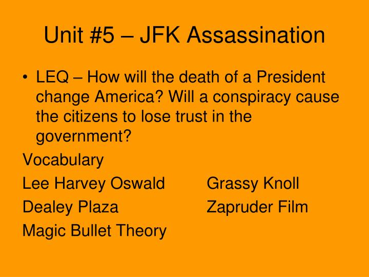 Unit #5 – JFK Assassination