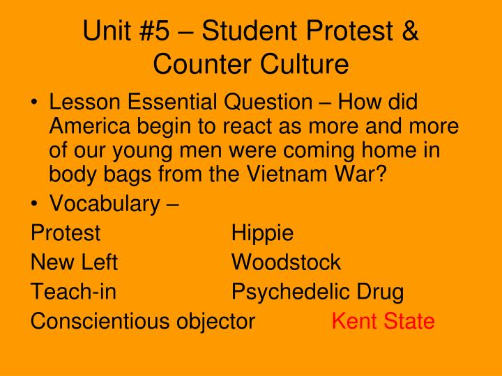 Unit #5 – Student Protest & Counter Culture