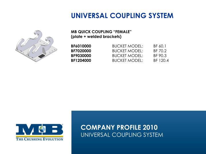 UNIVERSAL COUPLING SYSTEM