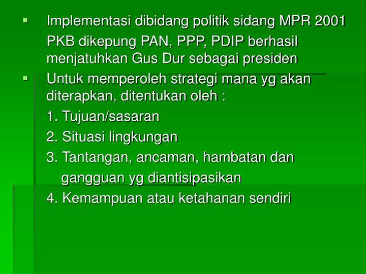 Implementasi dibidang politik sidang MPR 2001