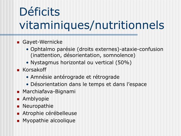 Déficits vitaminiques/nutritionnels