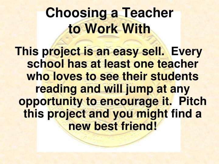 Choosing a Teacher