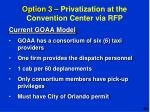 option 3 privatization at the convention center via rfp1