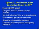 option 3 privatization at the convention center via rfp2