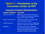 option 3 privatization at the convention center via rfp5