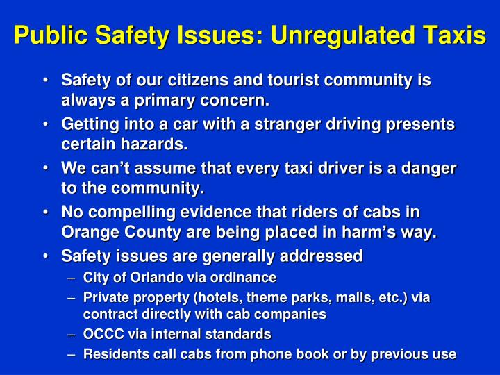 Public Safety Issues: Unregulated Taxis