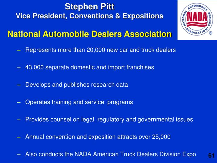 Represents more than 20,000 new car and truck dealers