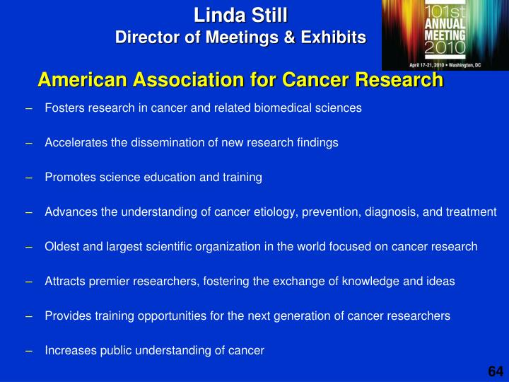 Fosters research in cancer and related biomedical sciences