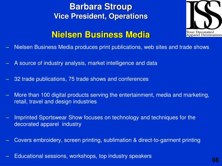 Nielsen Business Media produces print publications, web sites and trade shows