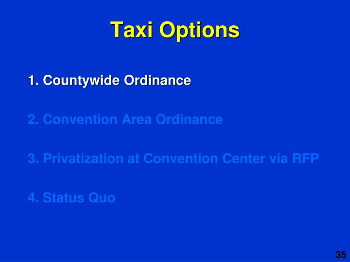 Taxi Options