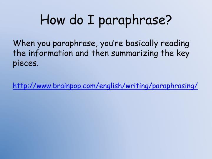 How do I paraphrase?