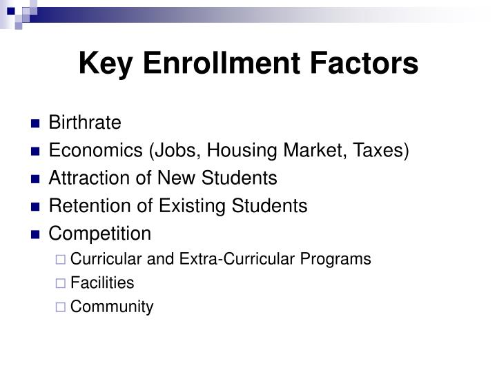 Key Enrollment Factors