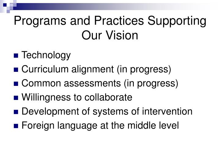 Programs and Practices Supporting Our Vision