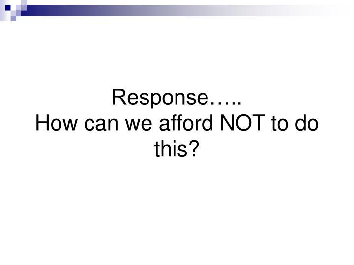 Response…..