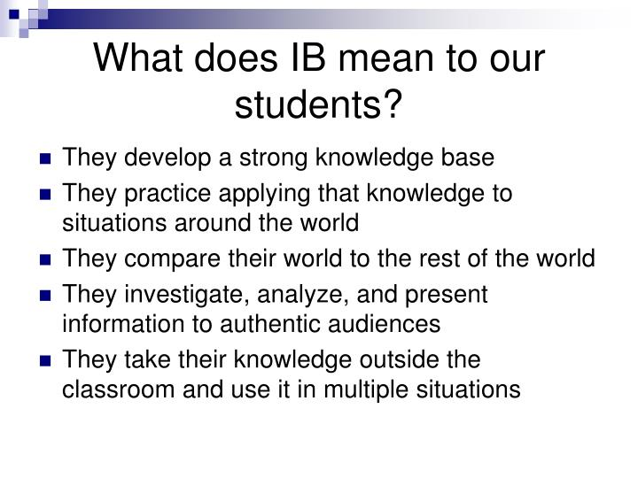What does IB mean to our students?