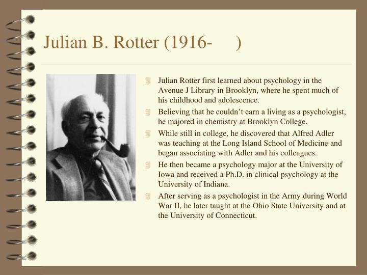 Julian B. Rotter (1916-     )