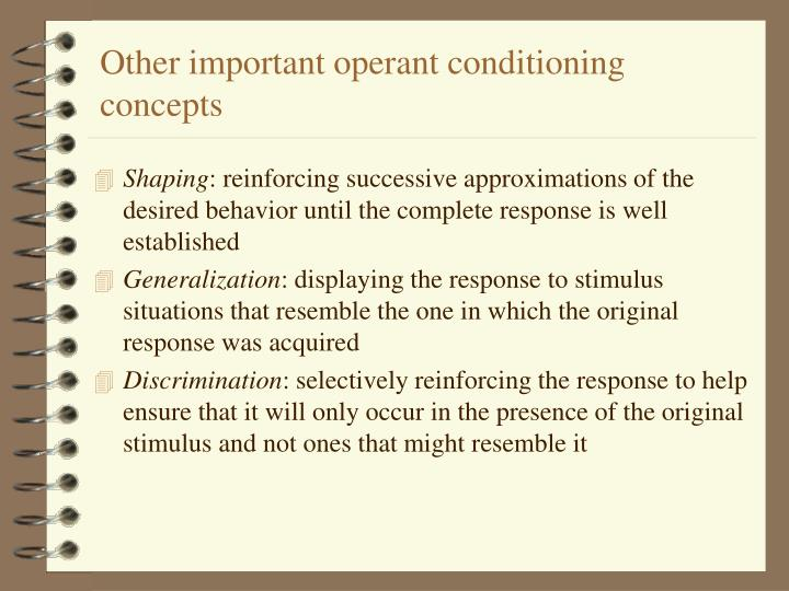 Other important operant conditioning concepts