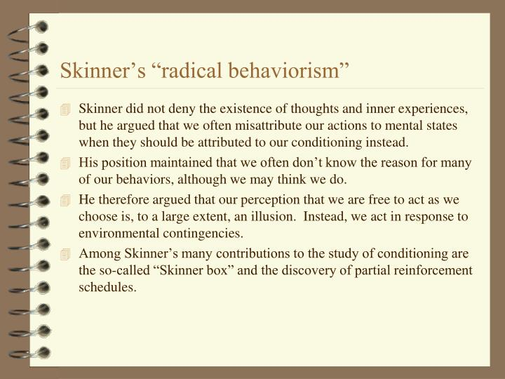 "Skinner's ""radical behaviorism"""
