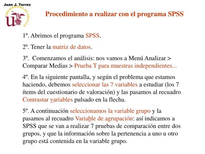 Procedimiento a realizar con el programa SPSS
