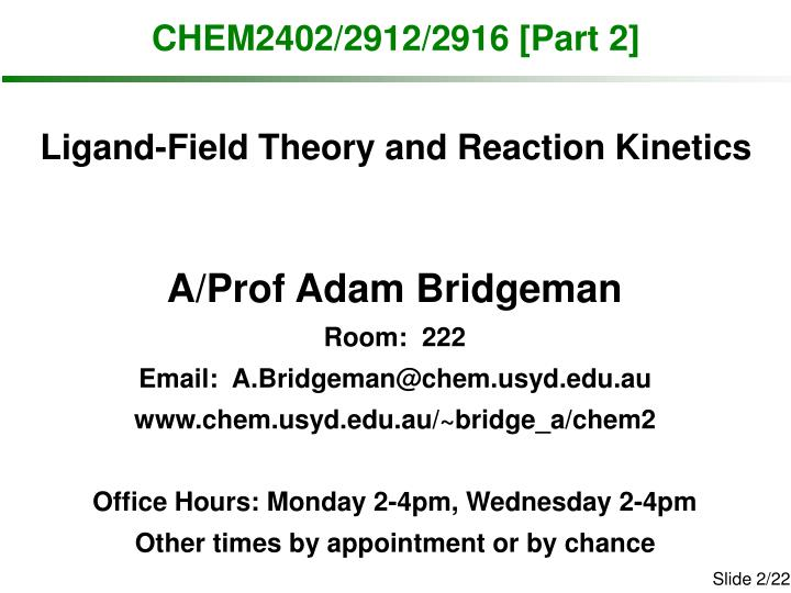 CHEM2402/2912/2916 [Part 2]