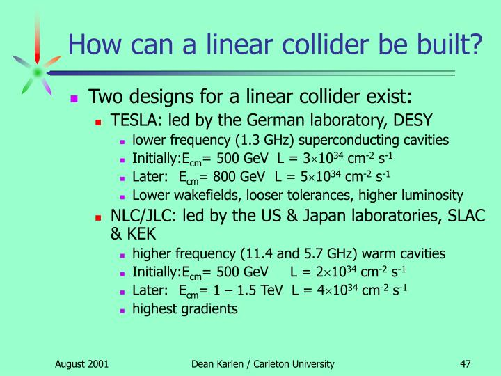 How can a linear collider be built?