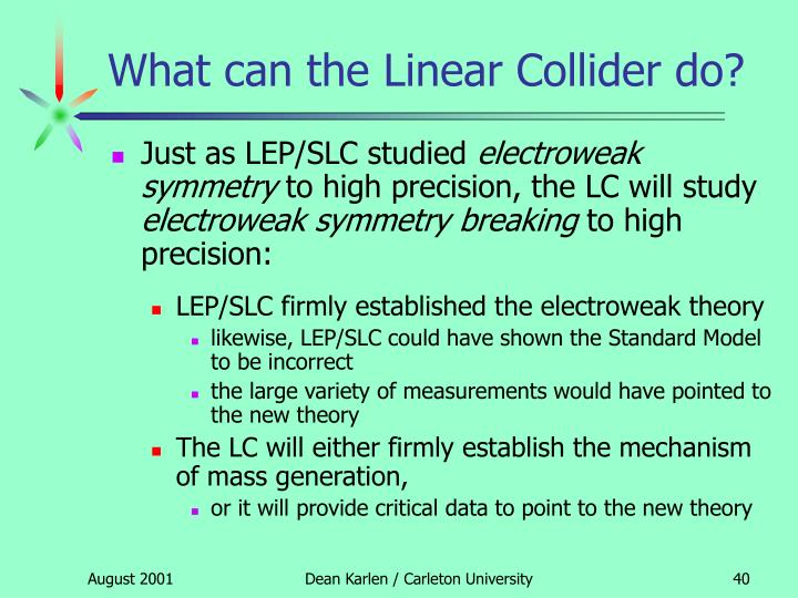 What can the Linear Collider do?