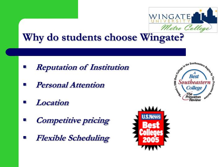 Why do students choose Wingate?