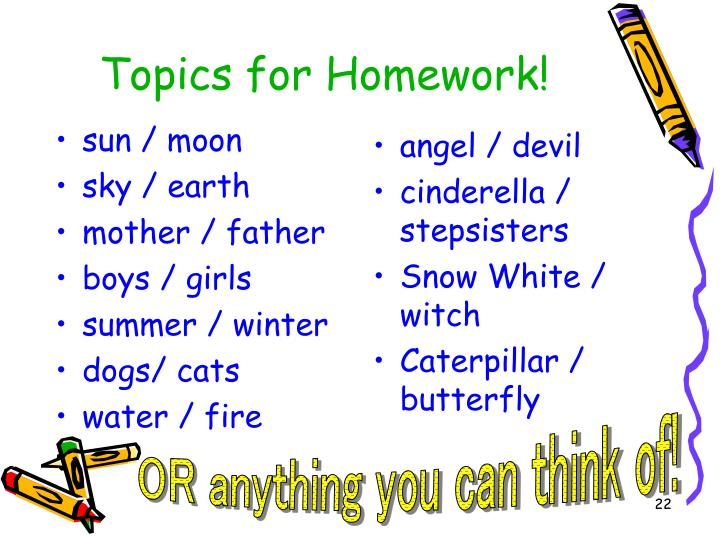 Topics for Homework!