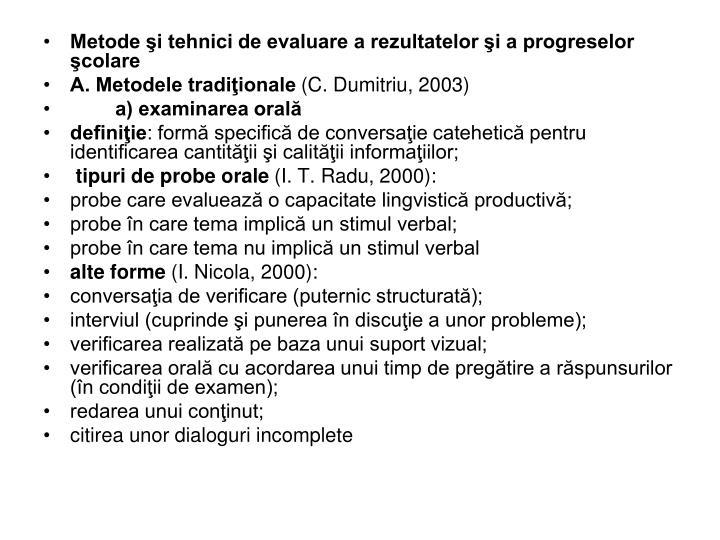 Metode şi tehnici de evaluare a rezultatelor şi a progreselor şcolare