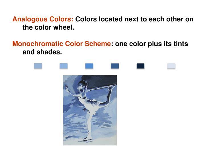 Analogous Colors:
