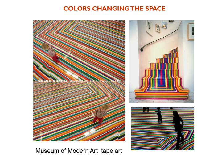 COLORS CHANGING THE SPACE