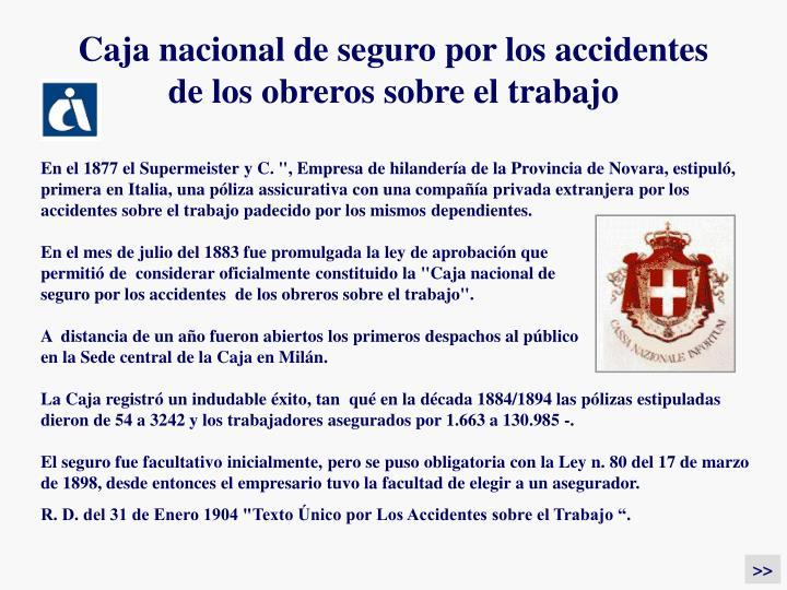 Caja nacional de seguro por los accidentes