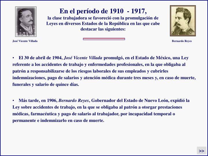 En el período de 1910  - 1917,