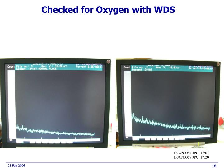 Checked for Oxygen with WDS