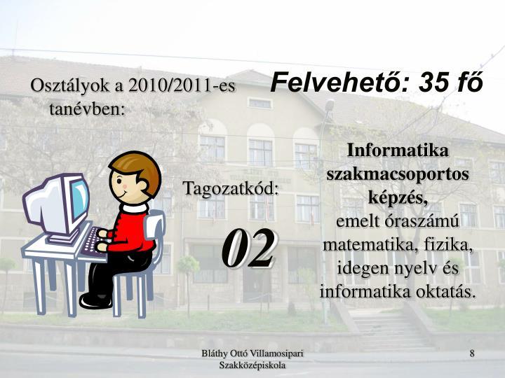 Osztályok a 2010/2011-es tanévben: